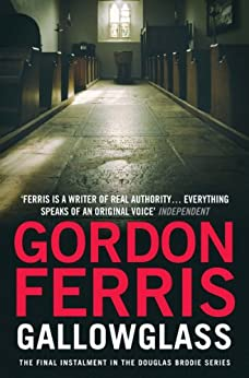 Gallowglass (Douglas Brodie series Book 4) by [Ferris, Gordon]