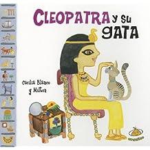 Cleopatra y Su Gata (Famosisimos)