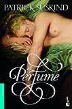 El perfume: Historia de un asesino (Bestseller)