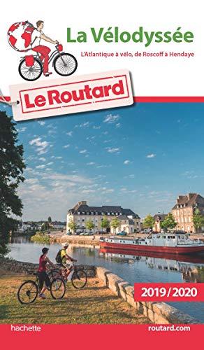 Guide du Routard La Vélodyssée L'Atlantique à vélo, de Roscoff à Hendaye 2019 par Collectif