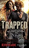 Trapped: The Iron Druid Chronicles, Book Five (English Edition)