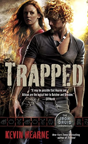 Trapped: The Iron Druid Chronicles, Book Five (English Edition) par Kevin Hearne