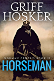 Horseman (Norman Genesis Book 2)