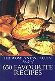 The Women's Institute Book Of 650 Favourite Recipes