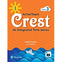 ActiveTeach Crest: Integrated Book for CBSE/State Board Class- 1, Term- 3 (Combo)