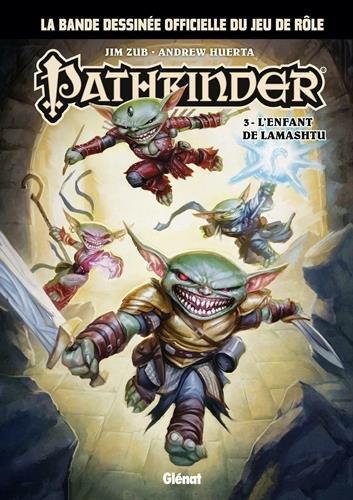 Pathfinder - Tome 03: L'enfant de Lamashtu