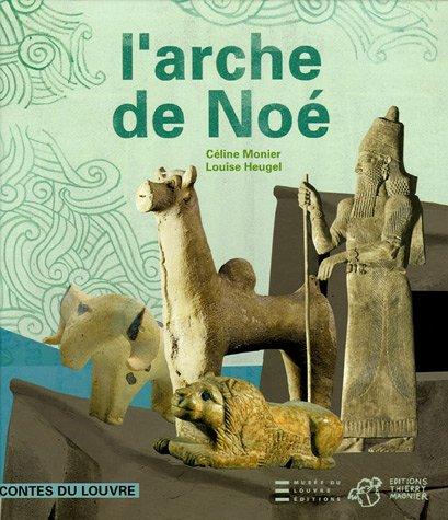 L'arche de Noé par Céline Monier