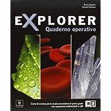 Explorer. Con e-book. Con espansione online. Per la Scuola media: 1