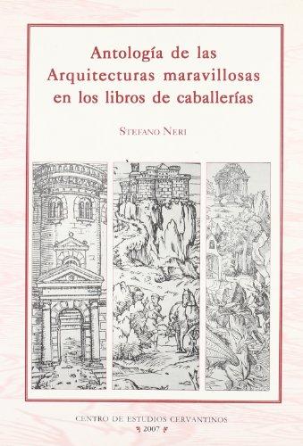 Antologia de las arquitecturas maravillosas en los libros de por Stefano Neri