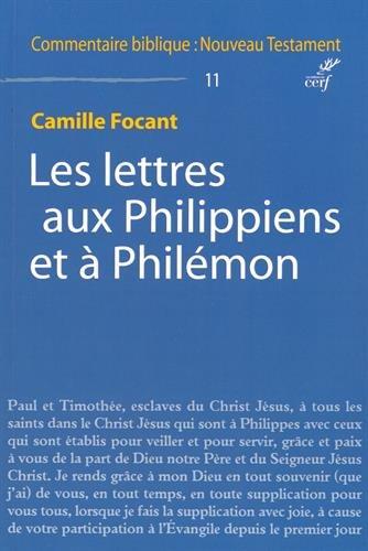 Les lettres aux Philippiens et à Philémon par Camille Focant