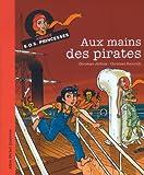 Aux mains des pirates | Jolibois, Christian. Auteur