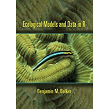 Ecological Models and Data in R (English Edition)