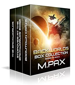 Backworlds Box Collection: Books 1, 2, and 3 (The Backworlds Book 100) (English Edition) di [Pax, M.]