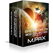 Backworlds Box Collection: Books 1, 2, and 3 (The Backworlds Book 100)