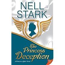 The Princess Deception (Princess Affair Novel)
