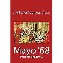 Mayo '68: París fue una fiesta
