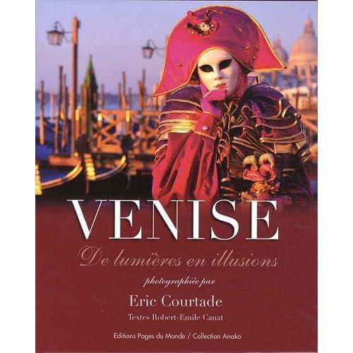 Venise, la Serenissime