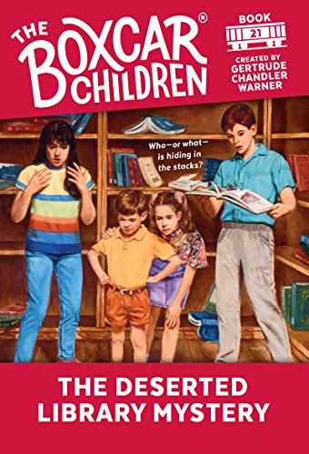 The Deserted Library Mystery (The Boxcar Children Mysteries Book 21) (English Edition)