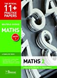 11+ Practice Papers, Maths Pack 2 (Multiple Choice): Maths Test 5, Maths Test 6, Math...