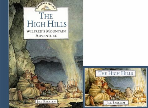 The High Hills Wilfred's Mountain Adventure (Brambly Hedge) por Jill Barklem