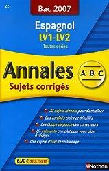Espagnol : Annales corrigés, bac 2007