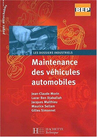 Maintenance des véhicules automobiles, seconde-terminale BEP : Livre de l'élève