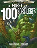 FORET AUX 100 SORTILEGES -NE-
