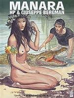 Giuseppe Bergman, Tome 2 - HP et Giuseppe Bergman : La Route de Macondo de Milo Manara
