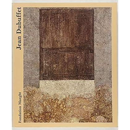 Jean Dubuffet : Rétrospective, Peintures, Sculptures, Dessins