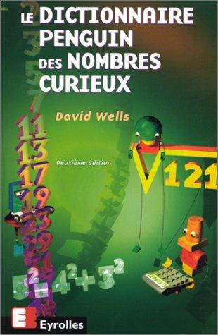 Dictionnaire Penguin des nombres curieux par David Wells