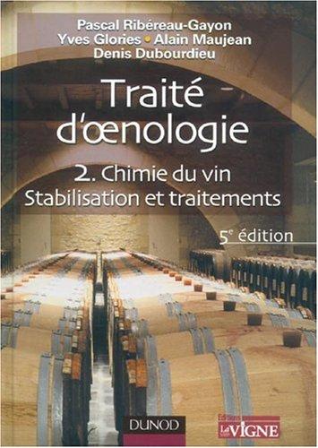 Trait d'oenologie : Tome 2, Chimie du vin, Stabilisation et traitement