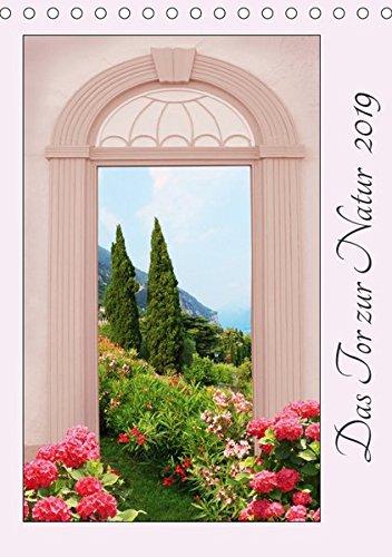 Das Tor zur Natur 2019 (Tischkalender 2019 DIN A5 hoch): Blick durch ein altes Tor auf verschiedene Landschaften (Monatskalender, 14 Seiten ) (CALVENDO Natur) (Garten Tor Durch Den)