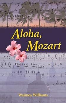 Aloha, Mozart par [Williams, Waimea]