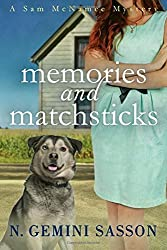 Memories and Matchsticks: A Sam McNamee Mystery: Volume 1 by N. Gemini Sasson (2014-12-20)