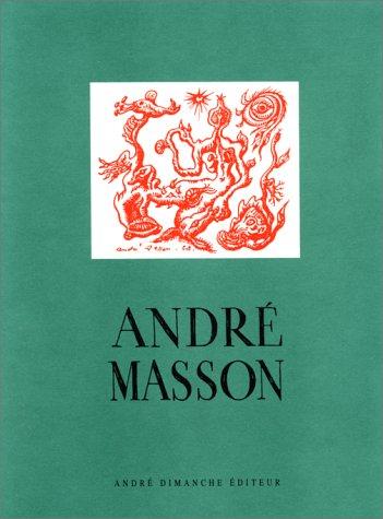 André Masson par Collectif, Jean-Louis BARRAULT, Georges BATAILLE, André BRETON