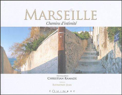 Marseille : Chemins d'intimité