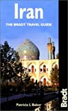 Iran (The Bradt Travel Guide) (Bradt Travel Guides)