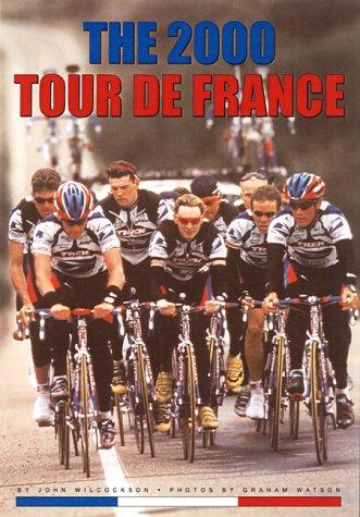 The 2000 Tour De France por John Wilcockson