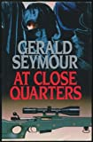 Cover of: At Close Quarters | Gerald Seymour