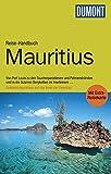 DuMont Reise-Handbuch Reiseführer Mauritius: mit Extra-Reisekarte