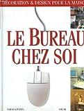 Telecharger Livres Le bureau chez soi (PDF,EPUB,MOBI) gratuits en Francaise