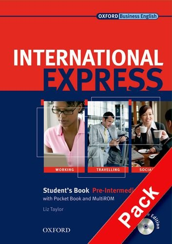 International express. Pre-Intermediate. Student's pack. Per le Scuole superiori. Con CD Audio. Con CD-ROM