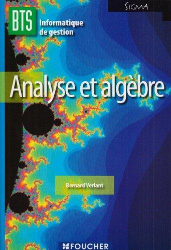 Analyse et algèbre BTS Information de gestion