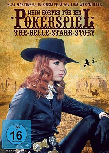 Mein Körper für ein Pokerspiel - The Belle Starr Story
