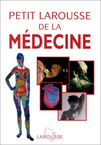 Petit Larousse de la médecine