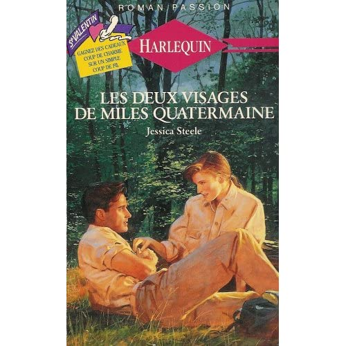 Les deux visages de miles quatermaine : Collection : Harlequin roman passion n° 15