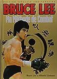 Bruce Lee - Ma méthode de combat, édition spéciale souvenir 1973-2013