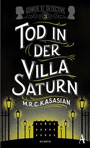 Tod in der Villa Saturn (Gower Street Detective 3)