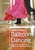 Ballroom Dancing (Collins Need to Know?)