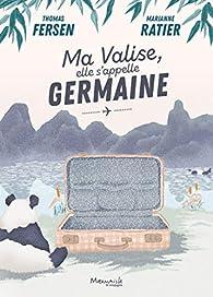Ma valise, elle s'appelle Germaine par Thomas Fersen